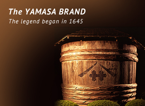 The YAMASA BRAND The legend began in 1645